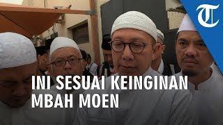Meninggal di Hari Selasa Dan di Makkah Sesuai Dengan Keinginan Mbah Moen
