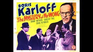 The Mystery of Mr. Wong - Boris Karloff (1939) / Full Movie