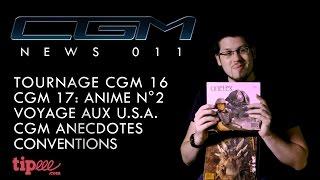 CGM - News 011 (CGM 16 & 17, Anecdotes, USA…)