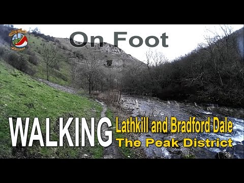 Walking - Lathkill and Bradford Dale The Peak District