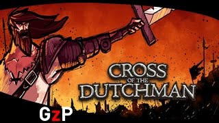 Cross of the Dutchman Game Release Trailer - PC Mac Linux