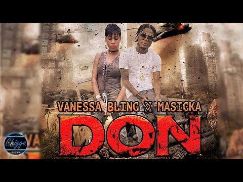 Vanessa Bling Ft. Masicka - Don ●Markus Records● Dancehall 2017
