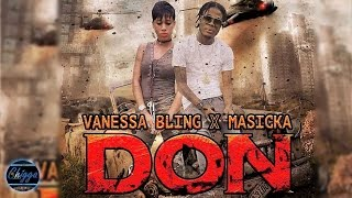 Vanessa Bling Ft. Masicka - Don (Audio) 2017