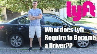 What Does Lyft Require to Drive and Make Money?!