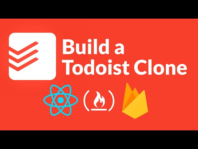 Intermediate React Tutorial - Todoist Clone (with Firebase, Custom Hooks, SCSS, React Testing)