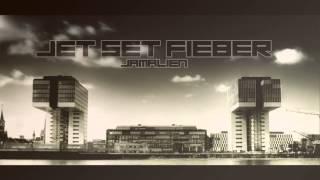Jamalien - Jet Set Fieber Snippet (J.S.F Release 01.01.2013)