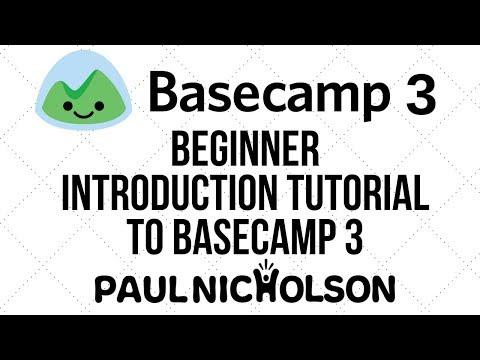 Basecamp 3 Project Management -  Beginner Introduction Tutorial
