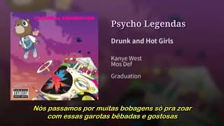 Kanye West - Drunk and Hot Girls ft. Mos Def (Legendado)
