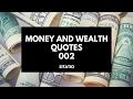 Money and Wealth quotes #002 - Sitatio