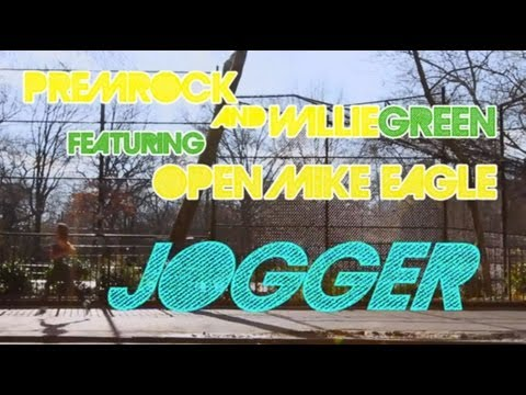 """PremRock & Willie Green feat. Open Mike Eagle - """"Jogger"""""""