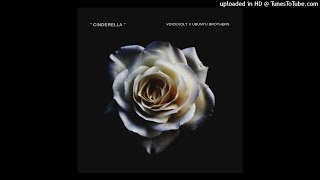 Ubuntu Brothers - Cinderella_(ft. Voicevolt)