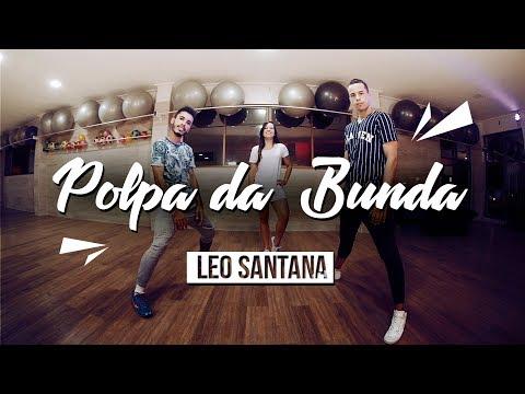 Polpa da Bunda - Versão Léo Santana  Coreografia SóRit