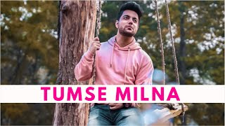 Tumse Milna Baatein Karna - Tere Naam | Salman Khan | Siddharth Slathia