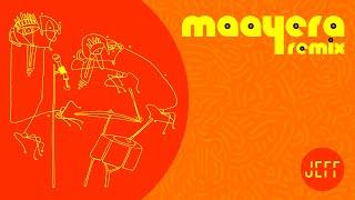 Maayera Remix - Jeff