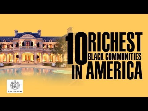 black-excellist:-top-10-richest-black-communities