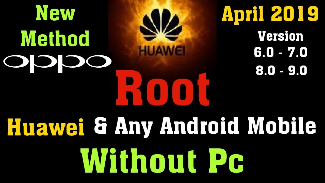 (New-2019), How to Root All Android Device | Huawei, Oppo, Kingroot,  Without Pc & No Twrp, Magisk!