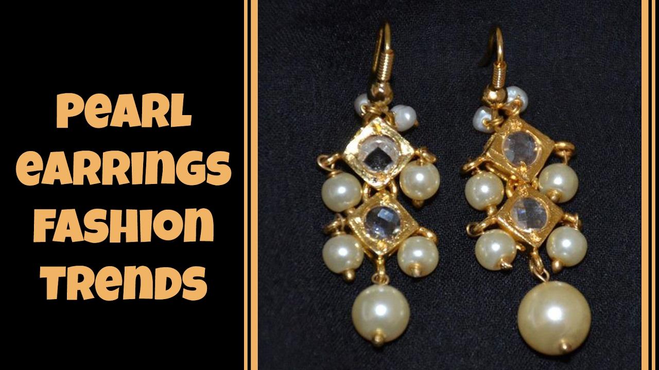 Fashionable Pearl Earrings Designs - YouTube
