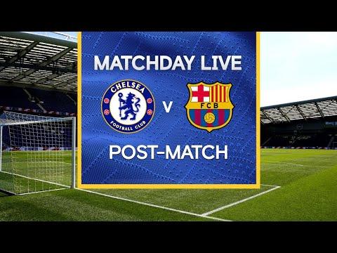 Matchday Live: Chelsea v FC Barcelona   Post-Match   Champions League Final