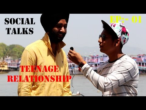 Social Talks about Teenage Relationship || Mumbai Review || EPISODE NO:- 1 || Will You
