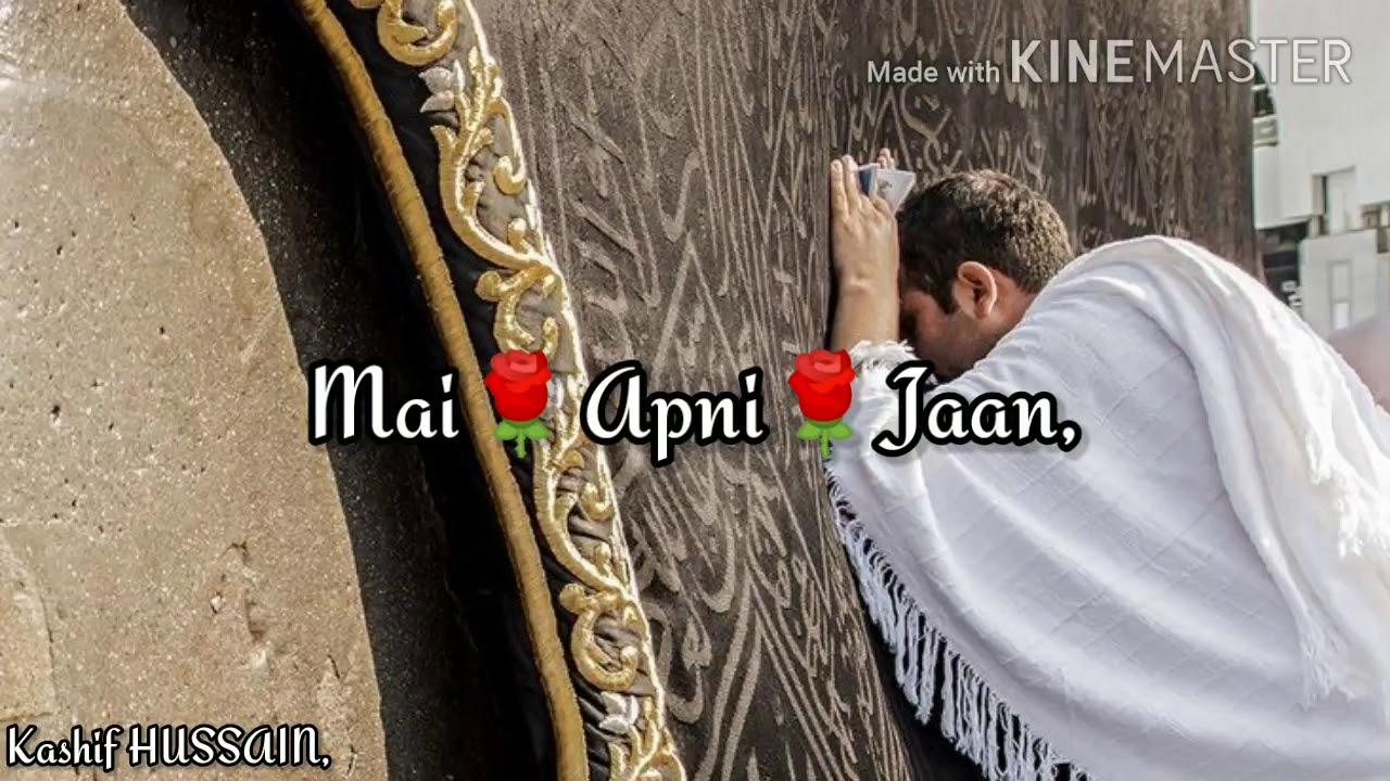 mereymoula teri khatir islamic whatsapp status kashif naat status youtube