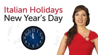 Learn Italian Holidays - New Year's Day - Capodanno