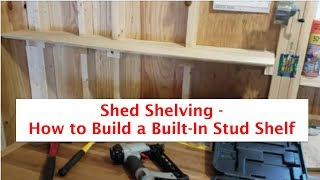 Shed Shelving | DIY Built In Shelf