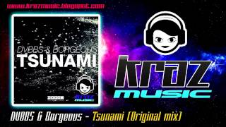 DVBBS & Borgeous - Tsunami (Original Mix) (Download Free)