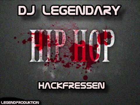 DJ Legendary [Hackfressen] Hip Hop vol. 1(©).wmv