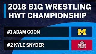 B1G Wrestling Championships: Heavyweight Michigan's Adam Coon vs. Ohio State's Kyle Snyder