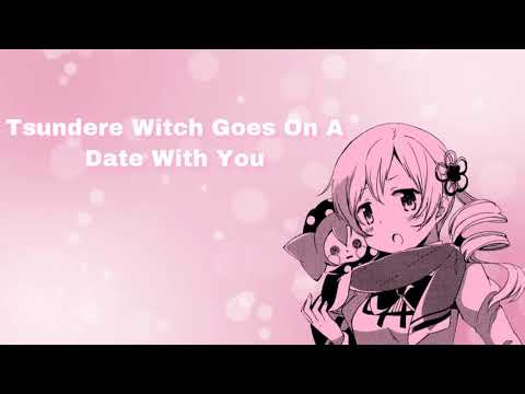 Tsundere Witch Goes On A Date With You (F4M)