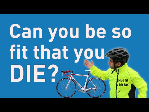 Cyclists' hearts: can you be so fit that you die?