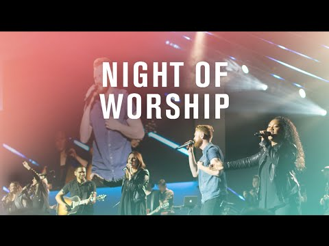Night Of Worship September 2016 Youtube
