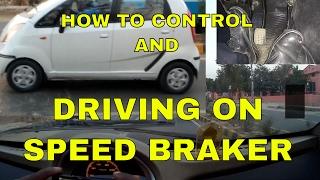 DRIVING OVER SPEED BREAKER || TIPS || DESI DRIVING SCHOOL