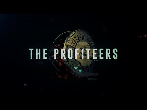 The Profiteers - Part 1