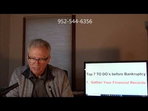 Things TO DO Before Bankruptcy: Episode 1 - Gather Your Financial Records