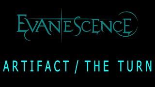 Evanescence - Artifact The Turn Lyrics (The Bitter Truth)
