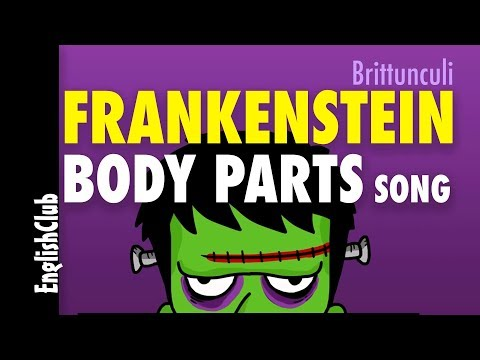 Frankenstein Body Parts Song