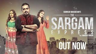 The Sargam Express I Full Video I Shankar Mahadevan I Swagata Sarkar I Rohhan Patel I Ampliify Times