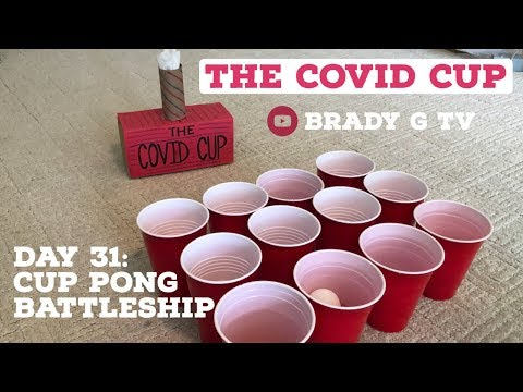 cup-pong-battleship---covid-cup,-day-31