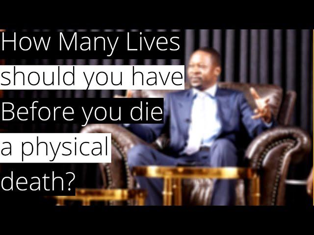 Emmanuel Makandiwa| How many lives should you have before death?