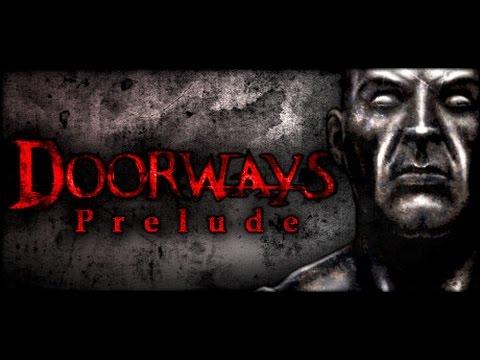 Doorways: Prelude--Part 1 |