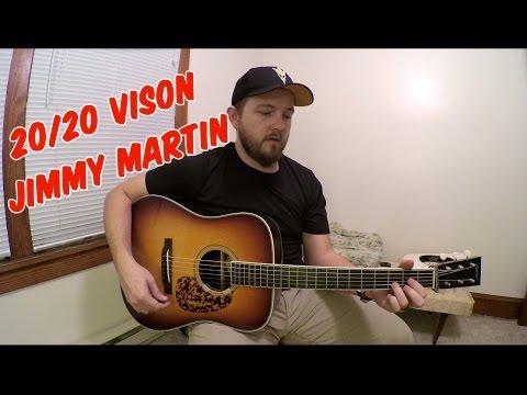 20/20 Vision - Zach Williams (Jimmy Martin Cover)
