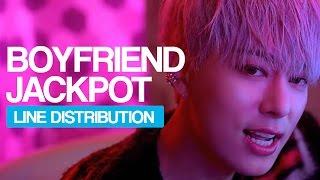 Boyfriend - Jackpot Line Distribution