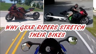 WHY GSXR RIDERS STRETCH THEIR BIKES stretched gsxr gsxr 750 busa bros