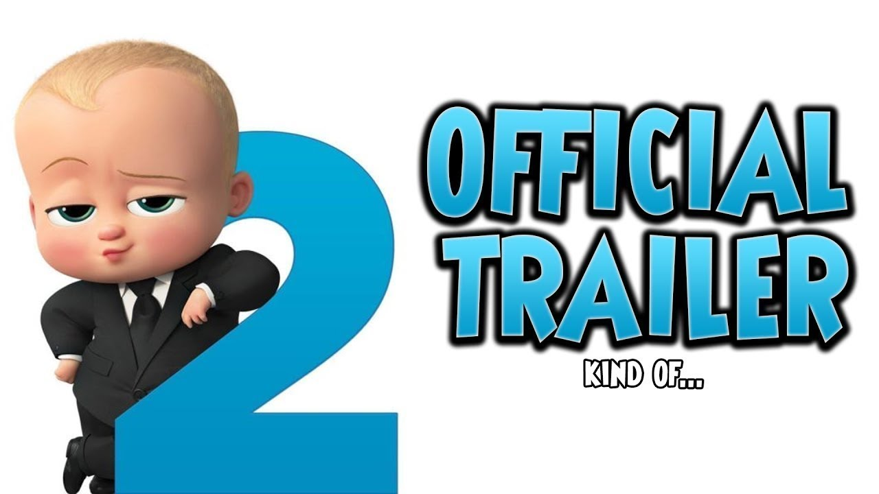 The Boss Baby Back In Business Official Trailer 2018 Netflix Animated Movie The Boss Baby 2 Trailer