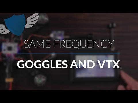 How to set your Visual Transmitter and FPV Goggles on the same Frequency