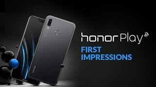 Honor Play First Impressions | Digit.in