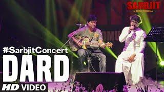 #SarbjitConcert: DARD Video Song | SARBJIT | Sonu Nigam, Jeet Gannguli | T-Series