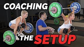 """""""OLYMPIC"""" WEIGHTLIFTING   Coaching the Set Up"""