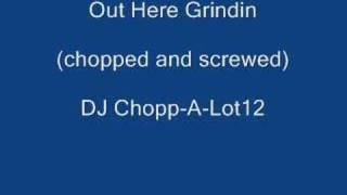 DJ Khaled Out Here Grindin (chopped and screwed)